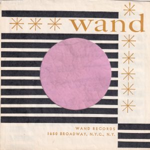 Wand Records U.S.A. With Top Single Bar And Asterick Company Sleeve 1961 – 1963