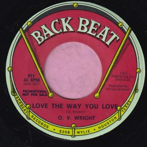 "O.V. Wright "" Love The Way You Love "" Back Beat Demo Vg+"