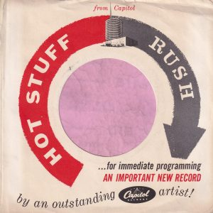 Capitol Records U.S.A. Hot Stuff Rush , Sleeve Used For D.J. Copies Company Sleeve Around 1960