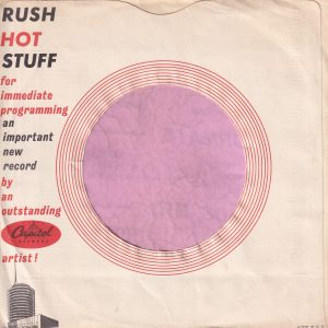 Capitol Records U.S.A. Rush Hot Stuff , Sleeve Used For D.J. Copies Company Sleeve Around 1960