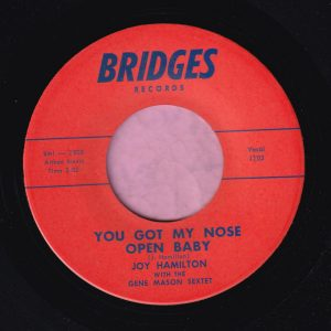 "Joy Hamilton "" You Got My Nose Open Baby "" Bridges Records Vg+"