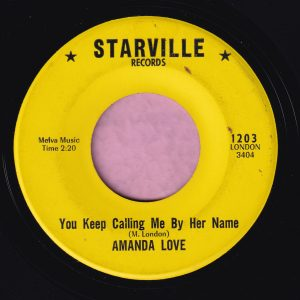 """Amanda Love """" You Keep Calling Me By Her Name """" Starville Records Vg"""