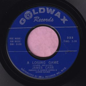 """James Carr """" A Losing Game """" Goldwax Records Vg+"""