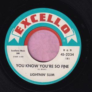 "Lightnin' Slim "" You Know You're So Fine "" Excello Vg+"