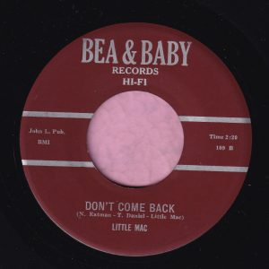"Little Mac "" Don't Come Back ""/ "" Times Are Getting Tougher "" Bea & Baby Records Vg+ / Vg+"