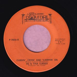 """Ike & Tina Turner """" Cussin' , Cryin' And Carryin' On """" Pompeii Records Vg"""