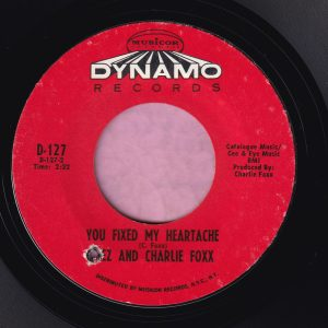 "Inez and Charlie Foxx "" You Fixed My Heartache "" Dynamo Records Vg+"