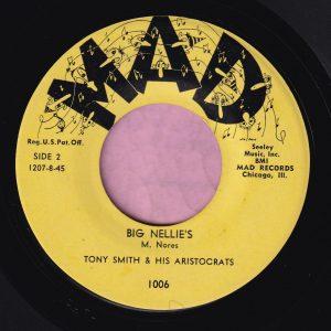 "Tony Smith & His Aristocrats "" Big Nellie's "" Mad Vg+"