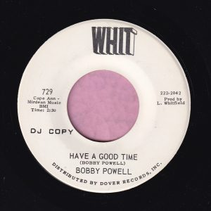 "Bobby Powell "" Have A Good Time "" Whit Demo Vg+"