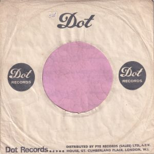 Dot Records U.K. Company Sleeve 1964 – 1966