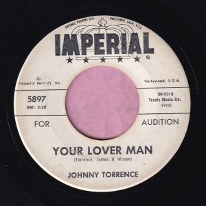 """Johnny Torrence """" Your Lover Man """" / """" Rat Race """" Imperial Demo Vg+ / Vg"""