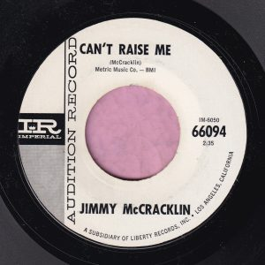 "Jimmy McCracklin "" Can't Raise Me "" Imperial Demo Vg+"