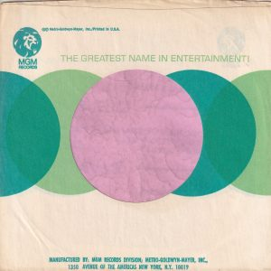 MGM Records U.S.A. New York Address 10019 Under YN-MAY Company Sleeve 1967 – 1971