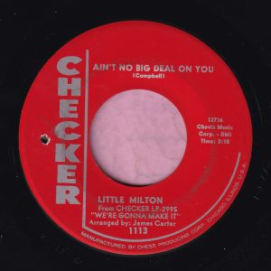 "Little Milton "" Ain't No Big Deal On You "" Checker Vg+"