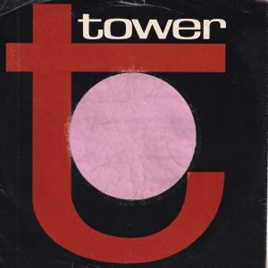 Tower U.S.A. Company Sleeve No Reg Mark Under T , Printed In USA On Back Glossy Paper 1966 – 1969