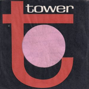 Tower U.S.A. Company Sleeve Reg Mark Under T , Printed In USA On Back 1964 – 1966