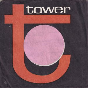 Tower U.S.A. Company Sleeve Reg Mark Under T , Printed In USA On Front 1964 – 1966