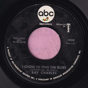 "Ray Charles "" I Chose To Sing The Blues "" ABC Records  M-"