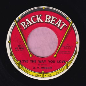 "O.V. Wright "" Love The Way You Love "" Back Beat Vg+"
