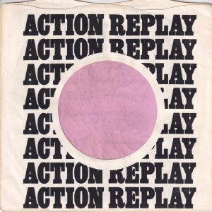 Atlantic U.K. Company Sleeve Action Replay Used For Re-Issues 1971 – 1974