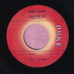 "Bobby Bland "" Call On Me "" / "" That's The Way Love Is "" Duke Vg+"