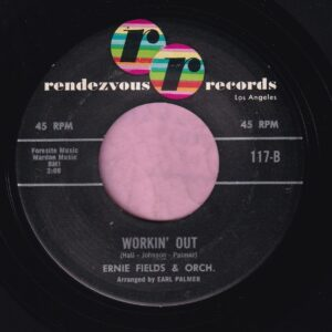 "Ernie Fields & Orchestra "" Workin' Out "" Rendezvous Records Vg+"