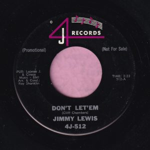 "Jimmy Lewis "" Don't Let'em "" 4J Records Demo Vg+"
