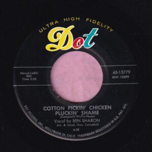 """Ben Sharon """" Cotton Pickin' Chicken Pluckin' Shame """" Dot Vg+"""