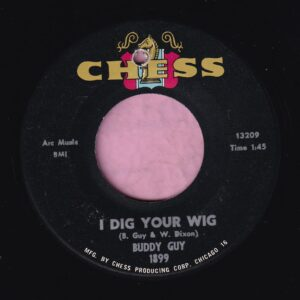 """Buddy Guy """" I Dig Your Wig """" Chess Vg+"""