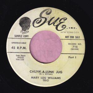 "Mary Lou Williams "" Chunk-A-Lunk Jug "" Sue Records Demo Vg"