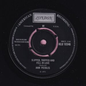 """Ann Peebles """" Slipped , Tripped And Fell In Love """" / """" 99 Lbs """" London Vg+"""