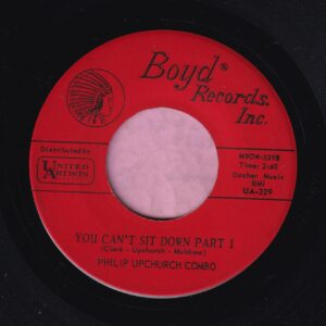 """Philip Upchurch Combo """" You Can't Sit Down Parts 1&2 """" Boyd Records Vg+"""