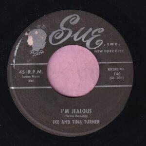 "Ike And Tina Turner "" I'm Jealous "" Sue Records Vg+"
