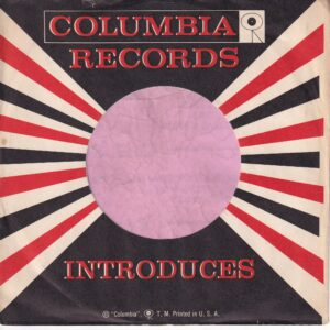 Columbia Records U.S.A. Sleeve Used For D.J. Copies Company Sleeve 1957 – 1959