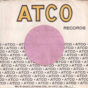 Atco Records U.S.A. With B'Way N.Y. Address On Front , Short Text On Bottom Company Sleeve 1967 – 1971