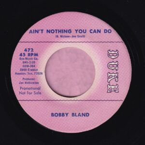 "Bobby Bland "" Ain't Nothing You Can Do "" Duke Demo Vg+"