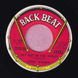 "Eddie Wilson "" Get Out In The Street "" Back Beat Demo Vg+"