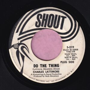 "Charles Lattimore "" Do The Thing "" Shout Demo Vg+"