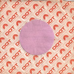 Dot Records U.K. Company Sleeve 1968 – 1974