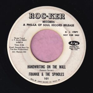 "Frankie & The Spindles "" Handwriting On The Wall "" Roc-Ker Records Demo Vg+"
