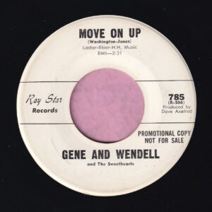 "Gene And Wendell "" Move On Up "" Ray Star Records Demo Vg+"