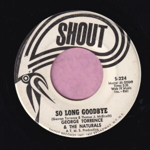 "George Torrence & The Naturals "" So Long Goodbye "" Shout Demo Vg+"