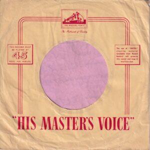 HMV His Masters Voice U.K. No Optional Centre Info Printed Company Sleeve 1956 – 1957