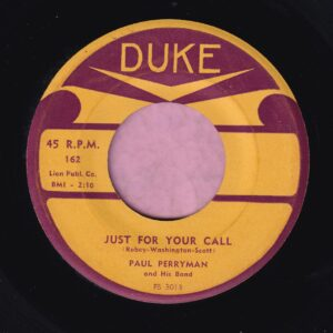 "Paul Perryman "" Just For Your Call "" / "" Yes, I Do "" Duke Vg+"