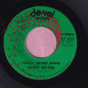 "Jackie Milton "" You'll Never Know "" De-Vel Records Vg+"
