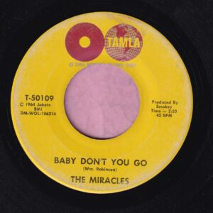 "The Miracles "" Baby Don't You Go "" / Come On Do The Jerk "" Tamla Vg+"
