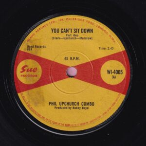 """Philip Upchurch Combo """" You Can't Sit Down ( Part 1 & 2 ) """" Sue Records Vg+"""