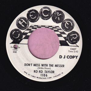 "Ko Ko Taylor "" Don't Mess With The Messer "" Checker Demo Vg+"
