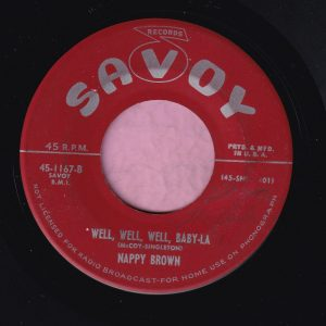 """Nappy Brown """" Well, Well , Well, Baby-La """" Savoy Vg"""