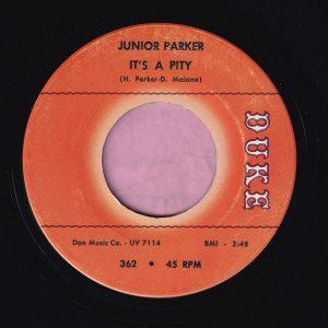 "Junior Parker "" It's A Pity "" Duke Vg+"